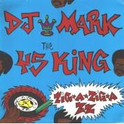 DJ Mark The 45 King - Zig-A-Zig-Azz, LP