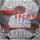 Erick Sermon - Hittin' Switches, 12""