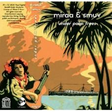 Miraa & Smuv - Under Palm Trees, LP