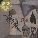 Sixtoo - Chewing On Glass & Other Miracle Cures, 2xLP