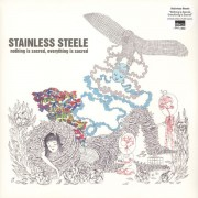 Stainless Steele - Nothing Is Sacred, Everything Is Sacred, LP