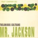 Thelonious Coltrane - Mr. Jackson, LP