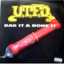 U.T.F.O. - Bag It & Bone It, LP