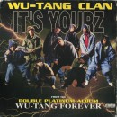 Wu-Tang Clan - It's Yourz, 12""