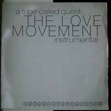 A Tribe Called Quest - The Love Movement Instrumental, 2xLP