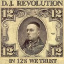 D.J. Revolution - In 12's We Trust, 2xLP
