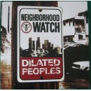 Dilated Peoples - Neighborhood Watch, 3xLP