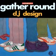 DJ Design - Gather Round, 2xLP