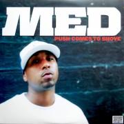 MED - Push Comes To Shove, 2xLP