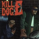 Scotty Hard - The Return Of Kill Dog E, LP