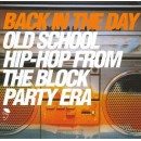 Various - Back In The Day (Old School Hip Hop From The Block Party Era), 2xLP