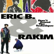 Eric B. & Rakim - Don't Sweat The Technique, 2xLP, Reissue