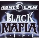 Above The Law - Black Mafia Life, LP