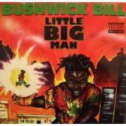 Bushwick Bill - Little Big Man, LP