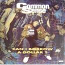 Common Sense - Can I Borrow A Dollar?, LP