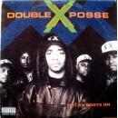 Double XX Posse - Put Ya Boots On, LP