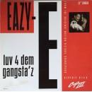 """Eazy-E - Luv 4 Dem Gangsta'z, 12"""""""