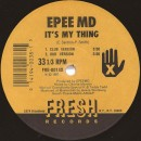 """EPEE MD - It's My Thing / You're A Customer, 12"""", Reissue"""