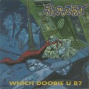 Funkdoobiest - Which Doobie U B?, LP