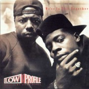Low Profile Featuring W. C. And D. J. Aladdin - We're In This Together, LP