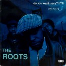 The Roots - Do You Want More?!!!??!, 2xLP