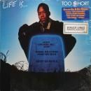 Too Short - Life Is... Too Short, LP