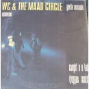 "WC & The Maad Circle - Ghetto Serenade, 12"""