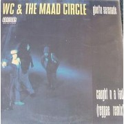 WC & The Maad Circle - Ghetto Serenade, 12""