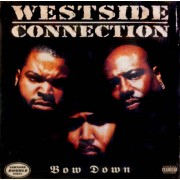 Westside Connection - Bow Down, 2xLP
