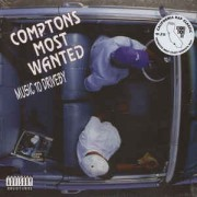 Comptons Most Wanted - Music To Driveby, LP, Reissue