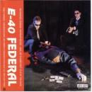 E-40 - Federal, LP, Reissue