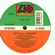 A.D.O.R. - Let It All Hang Out, 12""