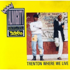 Almighty & K.D. Ranks - Trenton Where We Live, 12""
