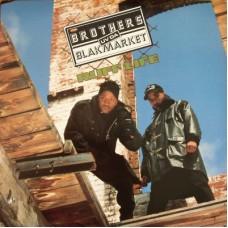Brothers Uv Da Blakmarket - Ruff Life, LP