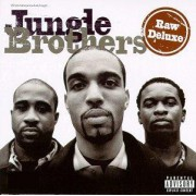 Jungle Brothers - Raw Deluxe, LP, Reissue