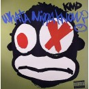 """KMD - What A Nigga Know?, 12"""""""