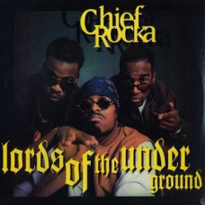 """Lords Of The Underground - Chief Rocka, 12"""""""