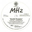 """MHz - World Premier, 12"""""""