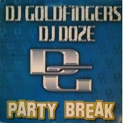 Dj Goldfingers & Dj Doze - Party Break, 12""