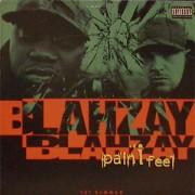 """Blahzay Blahzay - Pain I Feel, 12"""""""