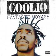 """Coolio - Fantastic Voyage, 12"""""""