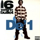 """De' 1 - 16 With A Bullet, 12"""""""