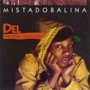 """Del Tha Funkeé Homosapien - Mistadobalina, 12"""""""