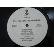 "Del The Funkyhomosapien - Wrongplace / Don't Forget, 12"", Promo"