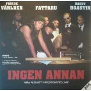 """Fjärde Världen / Fattaru / Daddy Boastin - Ingen Annan, 12"""""""