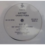 "Grand Puba - 360° What Goes Around, 12"", Promo"