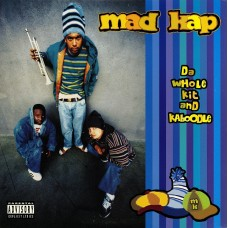"Madkap - Da Whole Kit And Kaboodle, 12"""
