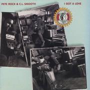"""Pete Rock & C.L. Smooth - I Got A Love, 12"""""""