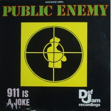 Public Enemy - 911 Is A Joke, 12""