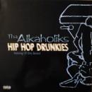 """Tha Alkaholiks - Hip Hop Drunkies, 12"""""""